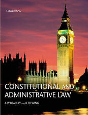 Constitutional and Administrative Law by A. W. Bradley, K. D. Ewing (Paperback,