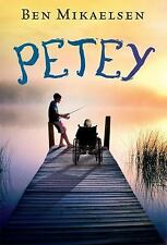Petey by Ben Mikaelsen (2010, Paperback)