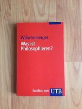 Was ist Philosophieren? - Lieferzeit beachten!