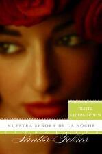 Nuestra senora de la noche: Novela Esenciales Spanish Edition