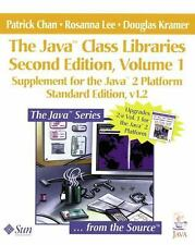 The Java(TM) Class Libraries: Supplement for the Java(TM) 2 Platform, v1.2; Part