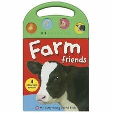 My Carry-Along Sound Bks.: Farm Friends by Roger Priddy (2013, Board Book)