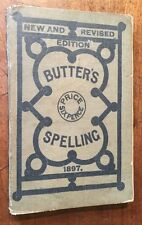 1897 - The Etymological Spelling Book And Expositor.  Henry Butter.
