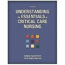 Understanding the Essentials of Critical Care Nursing by Carrie Edgerly...
