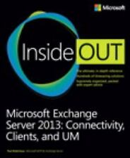 Microsoft Exchange Server 2013 Inside Out Connectivity, Clients, and U-ExLibrary