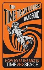 The Time Travellers' Handbook: How to be the Best in Time and Space, Lottie Stri