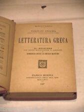 LETTERATURA GRECA Virgilio Inama Domenico Bassi e Emidio Martini Hoepli 1927 di