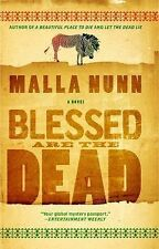 Blessed Are the Dead by Malla Nunn (2012, Paperback)