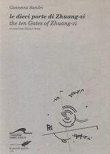 Le dieci porte di Zhuang-zi di Giovanna Sandri -  Le parole gelate, 1994.
