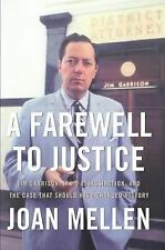 Joan Mellen - Farewell To Justice (2005) - Used - Trade Cloth (Hardcover)