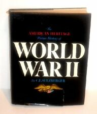 The American Heritage Picture History of World War II by C. L. Sulzberger and...