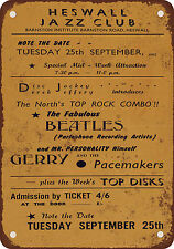 1962 Beatles at Heswell Jazz Club Vintage Look Reproduction Metal Sign