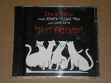 IRIO DE PAULA meets RENATO SELLANI TRIO - JUST FRIENDS - CD COME NUOVO (MINT)