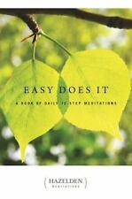 Easy Does It: A Book of Daily 12 Step Meditations (Lakeside Meditation), Anonymo