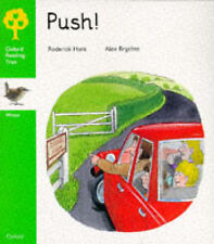 Oxford Reading Tree: Stage 2: Wrens Storybooks: Push! by Roderick Hunt...