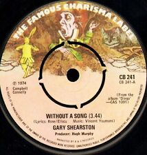 """GARY SHEARSTON without a song CB 241 near mint disc uk charisma 1974 7"""" WS EX/"""