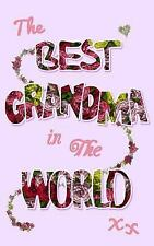 Statement Ser.: The Best Grandma in the World : Gifts for Grandma /...