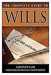 The Complete Guide to Wills: What You Need to Know Explained Simply-ExLibrary