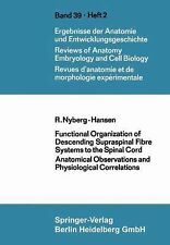 Advances in Anatomy, Embryology and Cell Biology: Functional Organization of...
