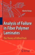 Analysis of Failure in Fiber Polymer Laminates : The Theory of Alfred Puck by...