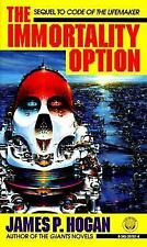 The Immortality Option by James P. Hogan (1995, Paperback)