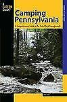 Camping Pennsylvania : A Comprehensive Guide to Public Tent and RV...