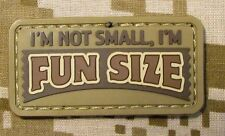 I'M NOT SMALL I'M FUN SIZE 3D PVC BADGE DESERT VELCRO® BRAND FASTENER PATCH