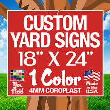 100 18x24 Political Yard Signs Custom Double Sided