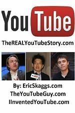 YouTube : TheRealYouTubeStory.com by Eric Skaggs (2014, Paperback)