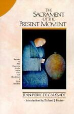 Sacrament of the Present Moment, The