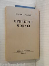 OPERETTE MORALI Giacomo Leopardi Rizzoli BUR 327 329 1951 libro romanzo racconto