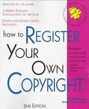 How to Register Your Own Copyright: How to Register Your Own Copyright by...