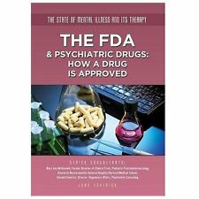 The FDA & Psychiatric Drugs: How a Drug Is Approved (State of Mental I-ExLibrary