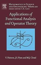 Applications of Functional Analysis and Operator Theory: Second Editio-ExLibrary