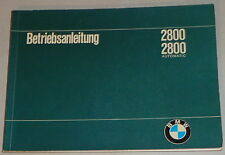 Betriebsanleitung BMW E3 2800 / 2800 automatic Stand 06/1969
