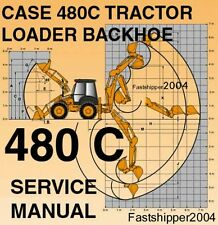 Case 480 C Loader Backhoe Tractors Service Manual Shop Repair 480C 480-C ON CD