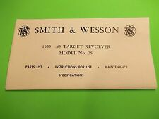 SMITH AND WESSON 1955 .45 CAL. TARGET DOUBLE ACTION MODEL NO.25  REVOLVER MANUAL