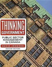 Thinking Government:: Public Sector Management in Canada, 2nd edition