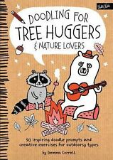 Doodling For...: Doodling for Tree Huggers and Nature Lovers : 50 Inspiring...