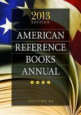 American Reference Books Annual: 2013 Edition, Volume 44 (ARBA and Index)