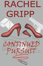 Continued Pursuit (sequel to Pursuit of the Frog Prince)