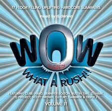 WOW WHAT A RUSH 11 (2006) NEW & SEALED. LISTEN HERE.