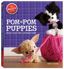 POM POM PUPPIES - MAKE YOUR OWN ADORABLE DOGS KIDS KLUTZ BOOK & CRAFT KIT