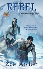 NEW - Rebel (Blades of the Rose) by Archer, Zoe