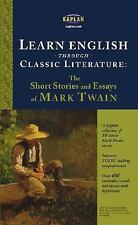 Learn English through Classic Literature: The Short Stories and Essays of Mark T