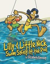 Lilly and Little Nick Swim Safely at the Pool by Elizabeth Kennedy (2014,...
