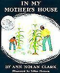 In My Mother's House (Viking Kestrel picture books), Ann Nolan Clark, Good Book