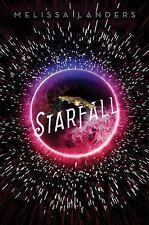 Starflight: Starfall by Melissa Landers (2017, Hardcover)