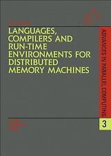 Languages, Compilers and Run-time Environments for Distributed Memory Machines (