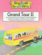 Sing, Spell, Read & Write Level 2 Grand Tour 2 Student Book II